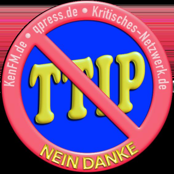 STOP TTIP kenFM qpress Kritisches Netzwerk