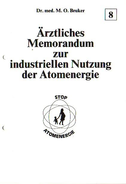 Ärztliches Memorandum zur industriellen Nutzung der Atomenergie